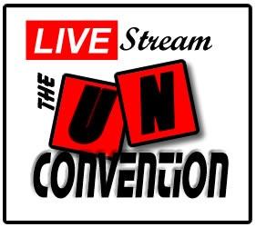 Live Stream the Un-Convention
